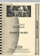 Rumely 30-50-y 40-60-z Oil Pull Tractor Service Repair Manual