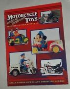 Antique And Contemporary Motorcycle Toys Value Guide Book