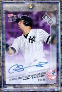2017 Topps Now Gary Sanchez 606 Auto  19 Of 25 Sold Out Catcher Hr Record