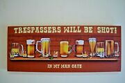 Trespassers Will Be Offered Another Shot In Man Cave Rust Canvas Bar Sign