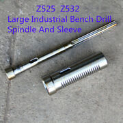 Milling Machine Heavy Industrial Bench Drill Parts Spindle And Sleeve Z525 Z532