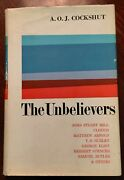 And039 The Unbelievers And039 By A.o.j. Cockshut 1st. Ed. 1964 English Agnostic Thought