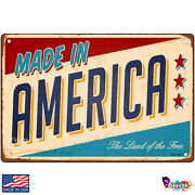Made In America Nostalgic Signs And Plaques
