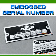 Chevrolet Data Plate Tag Embossed Serial Number Hot Rat Rod Chevy Car Truck