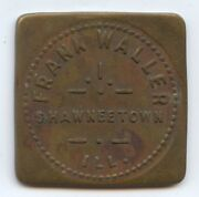 Il Trade Token Frank Waller 8750 Neat Square Shaped. Shawnee Town Il Good For