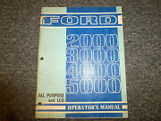 Ford 2000 3000 4000 5000 All Purpose And Lcg Tractor Owner Operator Manual Book