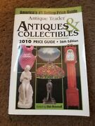 Antique Trader Antiques And Collectibles 2010 Price Guide 2009 Paperback