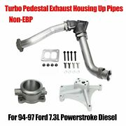 For 94-97 Ford 7.3 Powerstroke Non-ebp Turbo Pedestal Exhaust Housing Up Pipes