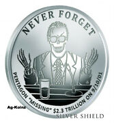 1 Oz 2017 Missing Trillions Proof - Never Forget 7 Silver Shield Pentagon 9-11