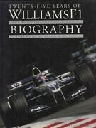 Twenty-five Years Of Williams F1 - The Authorised Photographic Biography Pap...