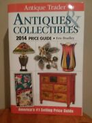 Antique Trader Antiques And Collectibles Price Guide 2014 By Eric Bradley 2013andhellip