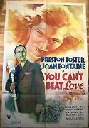 Price Reduced You Can't Beat Love 1 Sh Preston Foster And Joan Fontaine