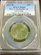 2019 W War In The Pacific Np Quarter 25c Pcgs Ms66 Early Find West Point