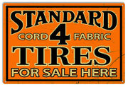 Standard Tires Sold Here Reprod Aged Looking Gas Motor Metal Sign 12x18 Rvg1476