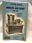 A Pictorial Album Of Wireless And Radio 1905-1928 Used