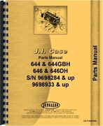 Case 644 644bh 646 646bh Tractor Lawn And Garden Backhoe Parts Manual Catalog