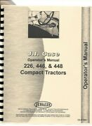 Case 226 446 448 Tractor Operators Owners Manual Compact Lawn Garden