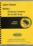 John Deere 45 Combine Parts Manual Catalog Pc652 21501 And Up