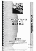 Operators Manual Aultman And Taylor 18-36 25-50 Tractor