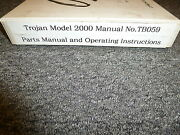 Trojan 2000 Rubber Tired Wheel Loader Parts Catalog And Owner Operator Manual Book