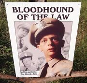 Andy Griffith Tv Show Bloodhound Of Law Metal Sign Tin Vintage Garage Bar Wall