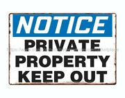 Retro Automotive Notice Private Property Keep Out Metal Tin Sign