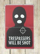 Trespassers Will Be Shot Sign Metal Tin Sign At Home Decor Store