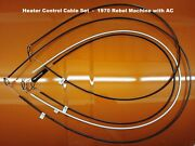 1970 Amc Rebel Machine Heater Control Cable Set, For Ac Equipped Cars
