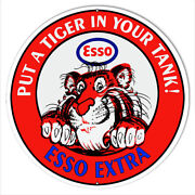 Esso Extra Put A Tiger In Your Tank Reproduction Metal Sign 24 Round