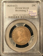1825/4/2 25c Pcgs Vg-10 Br. 3 Ds-5/6 W/full Retained Cud. Scarce