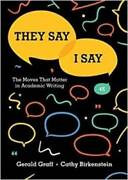 They Say / I Say The Moves That Matter In Academic Writing Fou - Very Good