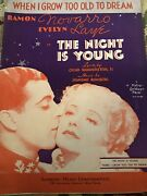 Sheet Music The Night Is Young When I Grow Too Old To Dream Robbins 1935