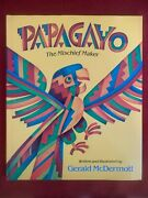 Signed Papagayo The Mischief Maker By Gerald Mcdermott 1992 Hardcover