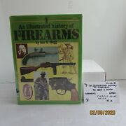 An Illustrated History Of Firearms/ By Ian V. Hogg/ Hardcover/ Very Good/ 0203