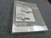 1988 International 700 900 Truck And 900 Tractor Shop Service Repair Manual New