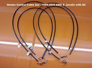 1968-70 Amc Amx And Javelin Heater Control Cable Set, For Ac Equipped Cars