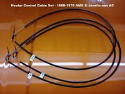 1968-70 Amc Amx And Javelin Heater Control Cable Set, For Non-ac Cars