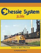 Chessie System In Color Volume 2 Bando West End / Train / Railroad