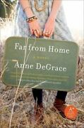 Far From Home By Anne Degrace 2009 Paperback