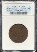 1787 Fugio Colonial Copper Cent, Old White Anacs Ef-40, Newman 16-n