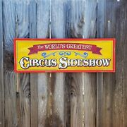 Circus Sideshow Sign Hand Painted