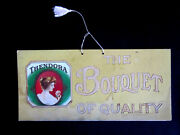 1910 Thendora The Bouquet Of Quality Cigar Advertising Hanging Cardboard Sign