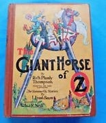 The Giant Horse Oz, Ruth Plumly Thompson 1928 Reilly And Lee First Edition