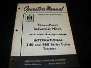 International Three-point Industrial Hitch Operatorand039s Manual For 340 460 Tractor