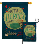 Thank You All Heroes Garden Flag Expression Not Wear Capes Mask Yard Banner