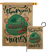 Thank You Nurses Garden Flag Expression Not All Heroes Wear Capes Yard Banner