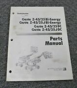 Genie Z-45/25dc And Z-45/25jdc Articulated Boom Lift Parts Catalog Manual
