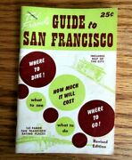 1952 Guide To San Francisco Booklet Dining,hotels, Etc With Center Map Of City