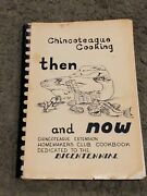 Rare Vintage Chincoteague Cooking Then And Now Homemakers Club Cookbook Bicen. Md