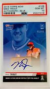 2019 Topps Now Mike Trout Signs 423.5m Contract On Card Auto Blue /49 Psa 10